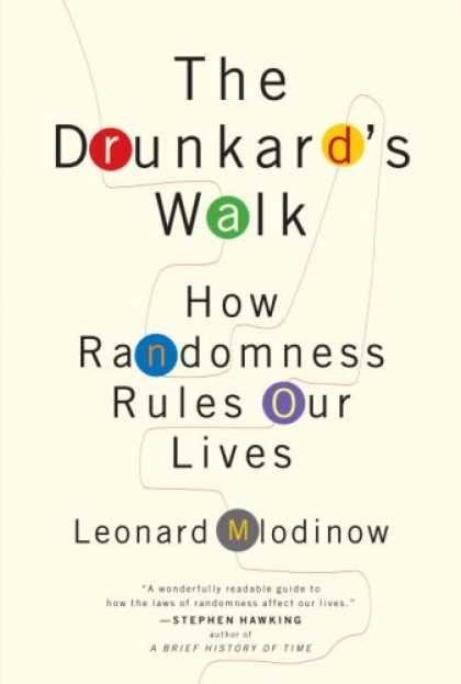 Bestsellers (2008) - The Drunkard's Walk: How Randomness Rules Our Lives by Leonard Mlodinow
