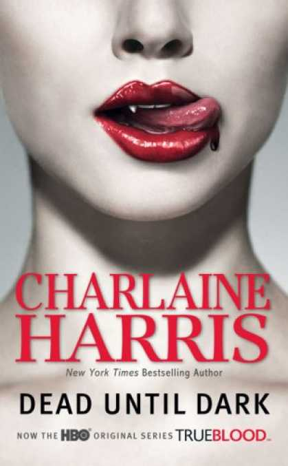 Bestsellers (2008) - Dead Until Dark (Southern Vampire Mysteries, No. 1) by Charlaine Harris