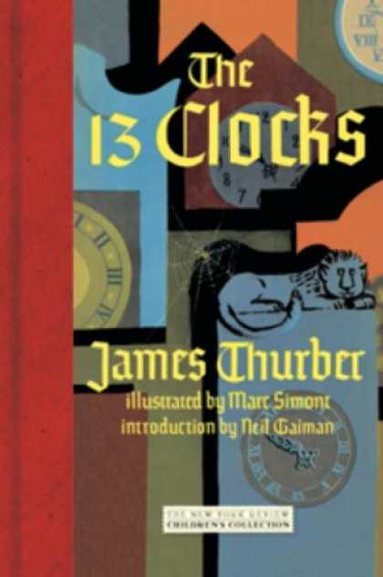 Bestsellers (2008) - The 13 Clocks by James Thurber