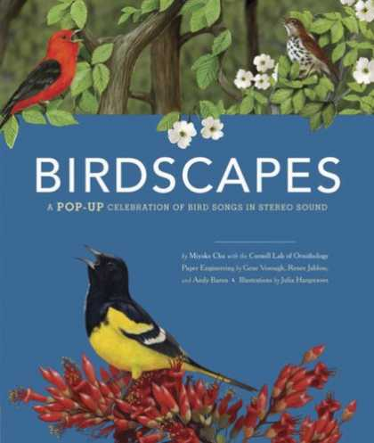 Bestsellers (2008) - Birdscapes: A Pop-Up Celebration of Bird Songs in Stereo Sound by Miyoko Chu
