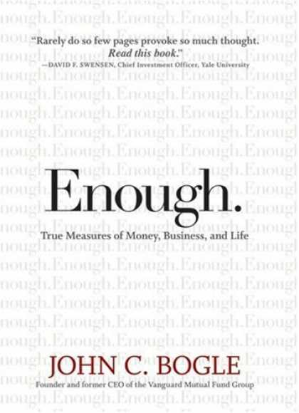 Bestsellers (2008) - Enough: True Measures of Money, Business, and Life by John C. Bogle