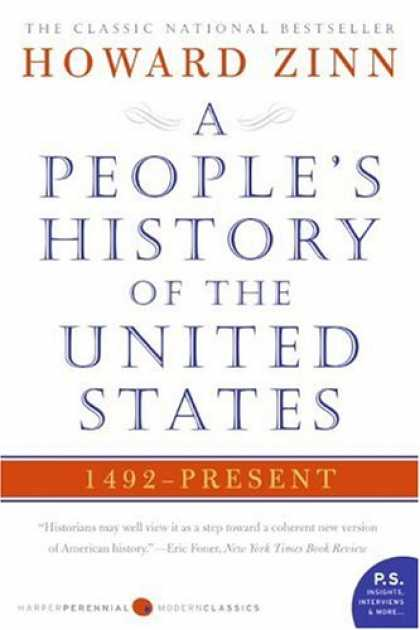Bestsellers (2008) - A People's History of the United States: 1492 to Present (P.S.) by Howard Zinn
