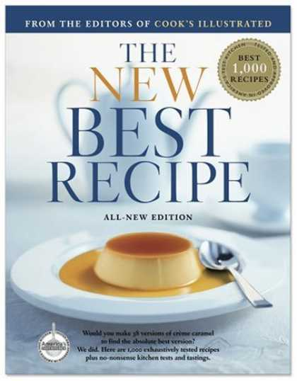 Bestsellers (2008) - The New Best Recipe: All-New Edition by Cook's Illustrated Magazine