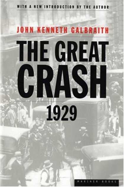 Bestsellers (2008) - The Great Crash of 1929 by John Kenneth Galbraith