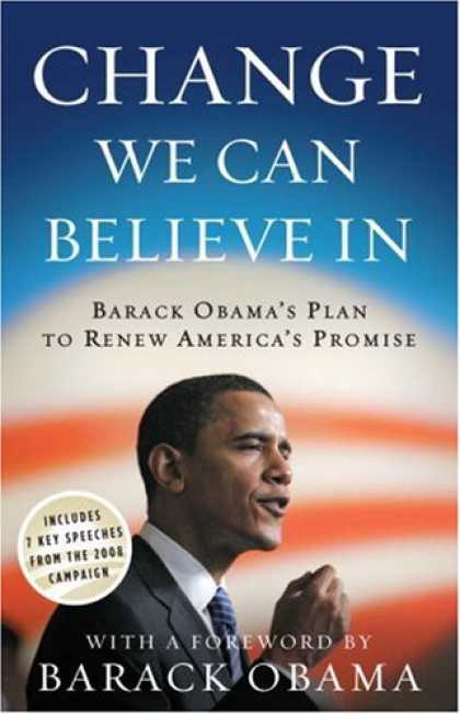 Bestsellers (2008) - Change We Can Believe In: Barack Obama's Plan to Renew America's Promise