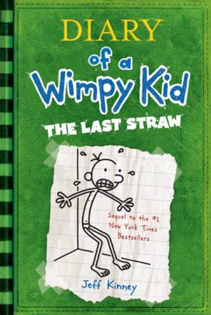Bestsellers (2008) - Diary of a Wimpy Kid: The Last Straw by Jeff Kinney