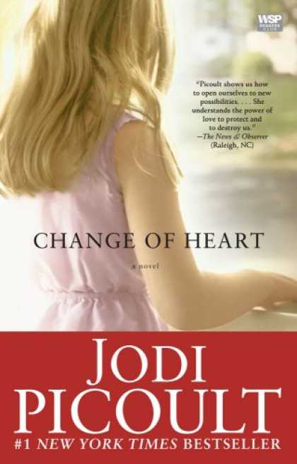 Bestsellers (2008) - Change of Heart: A Novel by Jodi Picoult
