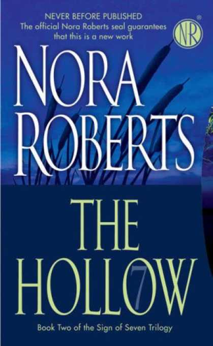 Bestsellers (2008) - The Hollow (Sign of Seven Trilogy, Book 2) by Nora Roberts