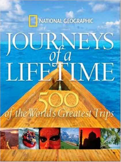 Bestsellers (2008) - Journeys of a Lifetime: 500 of the World's Greatest Trips by National Geographic