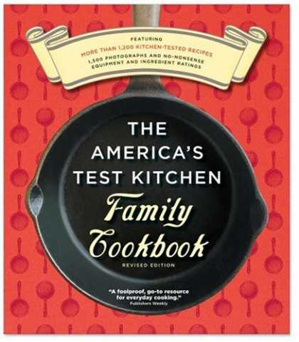 Bestsellers (2008) - The America's Test Kitchen Family Cookbook, Heavy-Duty Revised Edition by Americ