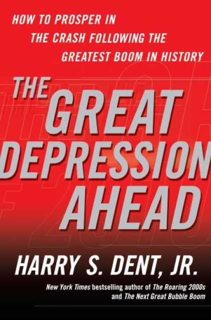 Bestsellers (2008) - The Great Depression Ahead: How to Prosper in the Crash Following the Greatest B