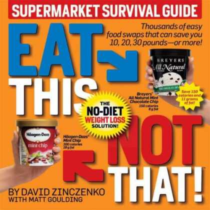 Bestsellers (2008) - Eat This Not That! Supermarket Survival Guide: The No-Diet Weight Loss Solution
