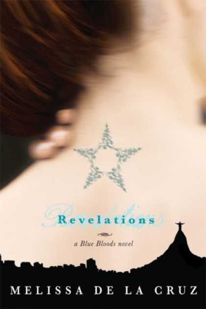 Bestsellers (2008) - Revelations (Blue Bloods, Book 3) by Melissa De La Cruz