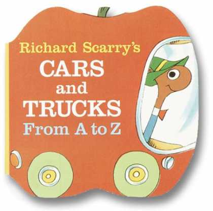 Bestsellers (2008) - Richard Scarry's Cars and Trucks from A to Z (A Chunky Book(R)) by Richard Scarr