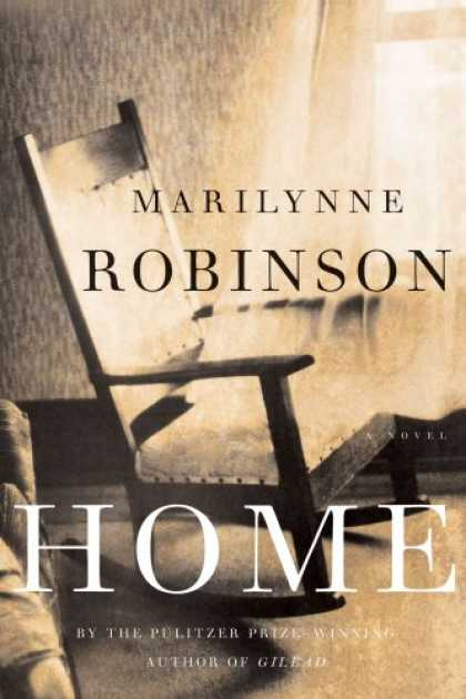 Bestsellers (2008) - Home: A Novel by Marilynne Robinson