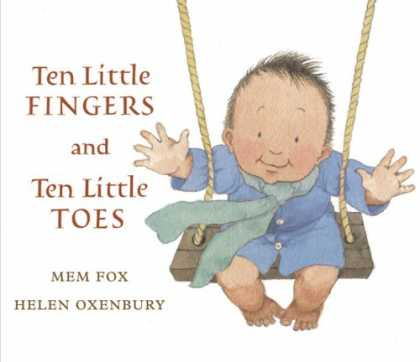 Bestsellers (2008) - Ten Little Fingers and Ten Little Toes by Mem Fox