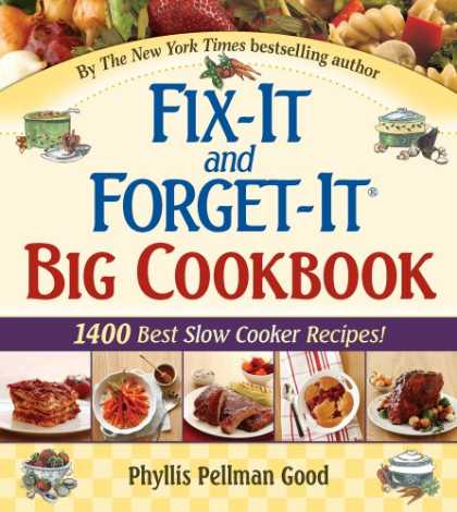 Bestsellers (2008) - Fix-It And Forget-It Big Cookbook: 1400 Best Slow Cooker Recipes by Phyllis Pell