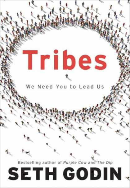 Bestsellers (2008) - Tribes: We Need You to Lead Us by Seth Godin