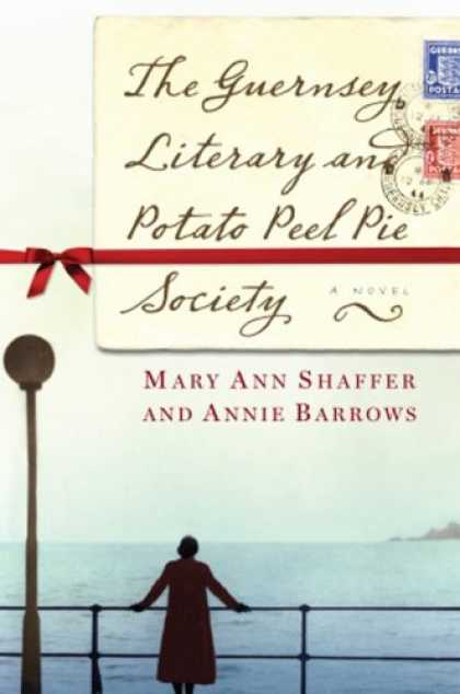 Bestsellers (2008) - The Guernsey Literary and Potato Peel Pie Society by Mary Ann Shaffer