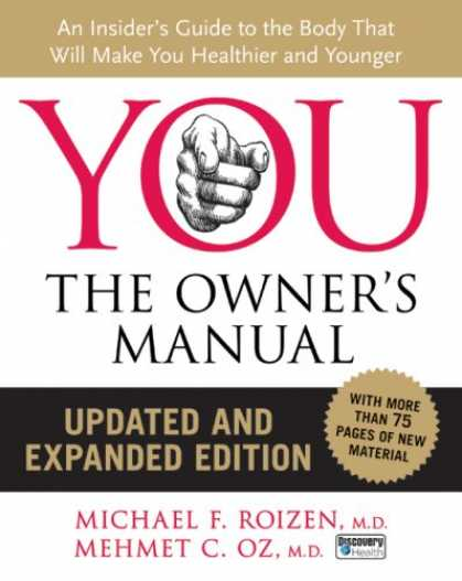 Bestsellers (2008) - YOU: The Owner's Manual, Updated and Expanded Edition: An Insider's Guide to the