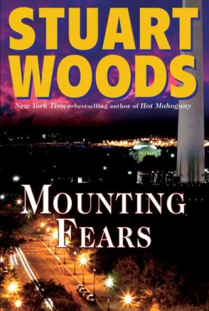 Bestsellers (2008) - Mounting Fears by Stuart Woods
