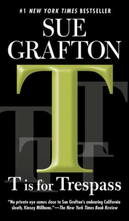 Bestsellers (2008) - T is for Trespass (Kinsey Millhone Mysteries) by Sue Grafton