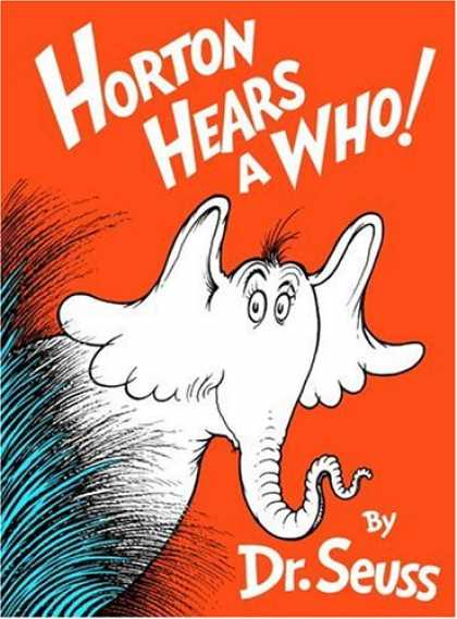 Bestsellers (2008) - Horton Hears A Who! by Dr. Seuss