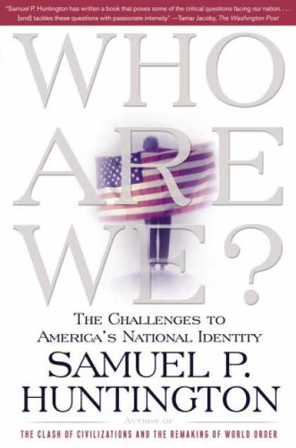 Bestsellers (2008) - Who Are We: The Challenges to America's National Identity by Samuel P. Huntingto