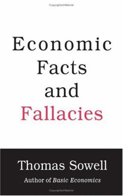 Bestsellers (2008) - Economic Facts and Fallacies by Thomas Sowell