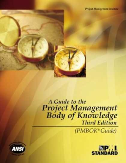 Bestsellers (2008) - A Guide to the Project Management Body of Knowledge, Third Edition (PMBOK Guides
