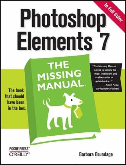 Bestsellers (2008) - Photoshop Elements 7: The Missing Manual by Barbara Brundage