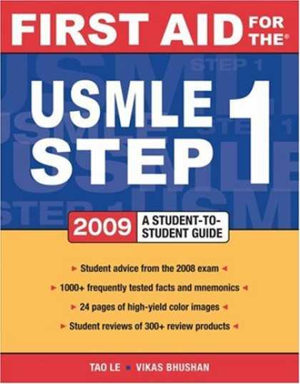 Bestsellers (2008) - First Aid for the USMLE Step 1 2009: A Student to Student Guide (First Aid Serie