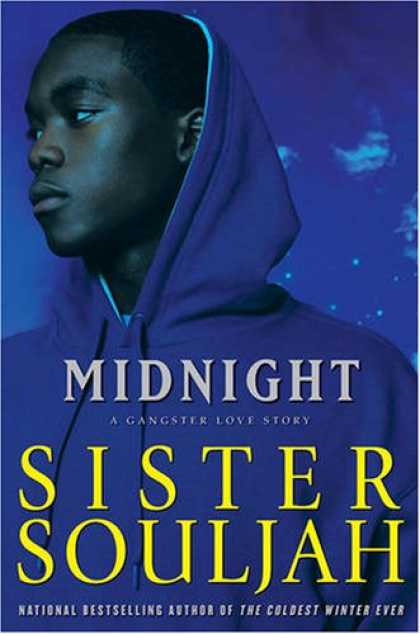 Bestsellers (2008) - Midnight: A Gangster Love Story by Sister Souljah