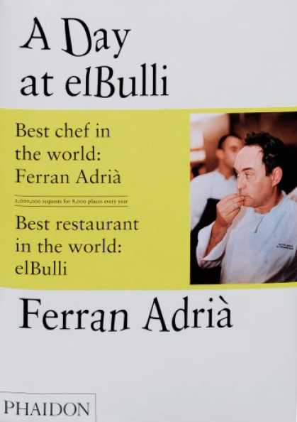 Bestsellers (2008) - A Day at elBulli by Ferran Adria