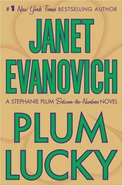 Bestsellers (2008) - Plum Lucky (A Between-the-Numbers Novel) by Janet Evanovich