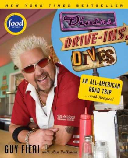 Bestsellers (2008) - Diners, Drive-ins and Dives: An All-American Road Trip . . . with Recipes! (Food