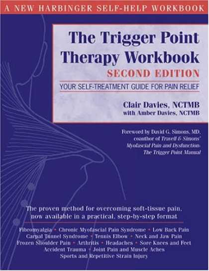 Bestsellers (2008) - The Trigger Point Therapy Workbook: Your Self-Treatment Guide for Pain Relief, S