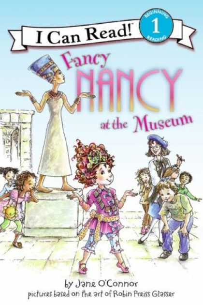 Bestsellers (2008) - Fancy Nancy at the Museum (I Can Read Book 1) by Jane O'connor