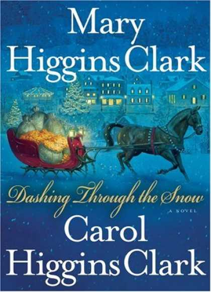 Bestsellers (2008) - Dashing Through the Snow by Mary Higgins Clark