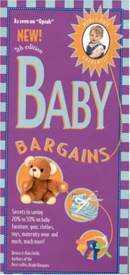 Bestsellers (2008) - Baby Bargains, 7th Edition: Secrets to Saving 20% to 50% on baby furniture, gear