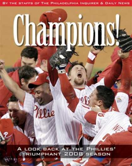 Bestsellers (2008) - Champions: A Look Back at the Phillies Triumphant 2008 Season by By the Staff of