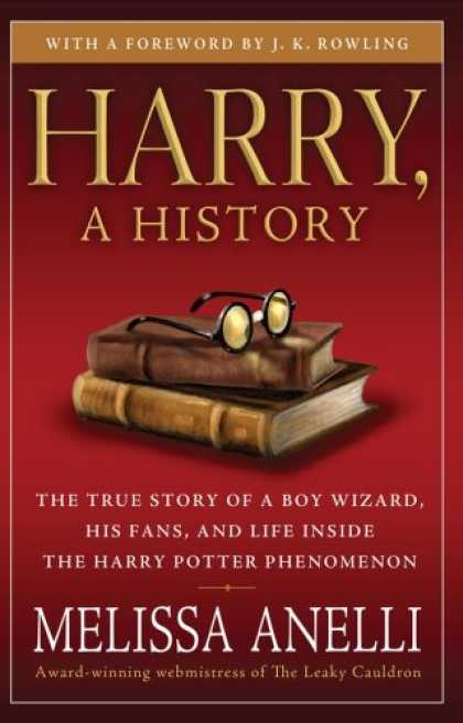Bestsellers (2008) - Harry, A History: The True Story of a Boy Wizard, His Fans, and Life Inside the