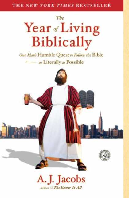 Bestsellers (2008) - The Year of Living Biblically: One Man's Humble Quest to Follow the Bible as Lit