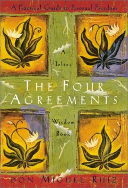 Bestsellers (2008) - The Four Agreements: A Practical Guide to Personal Freedom, A Toltec Wisdom Book