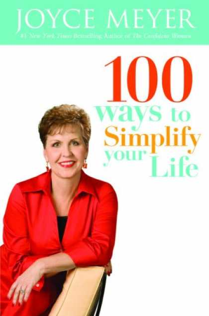 Bestsellers (2008) - 100 Ways to Simplify Your Life by Joyce Meyer