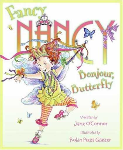 Bestsellers (2008) - Fancy Nancy: Bonjour, Butterfly by Jane O'connor