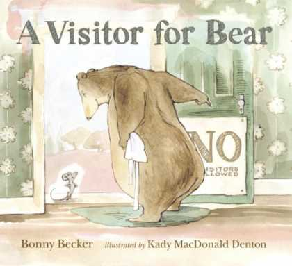 Bestsellers (2008) - A Visitor for Bear by Bonny Becker