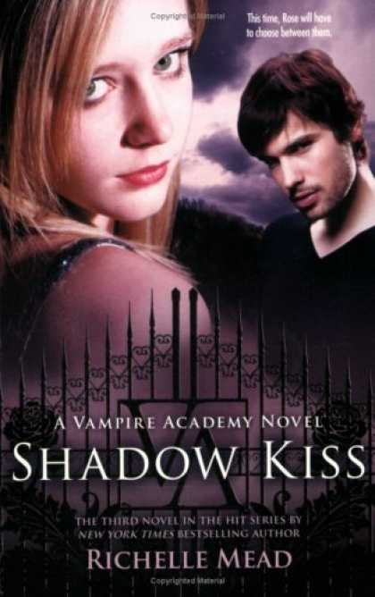 Bestsellers (2008) - Shadow Kiss (Vampire Academy, Book 3) by Richelle Mead