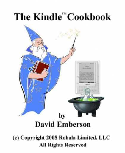 Bestsellers (2008) - The Kindle Cookbook: How To Do Everything the Manual Doesn't Tell You by David E