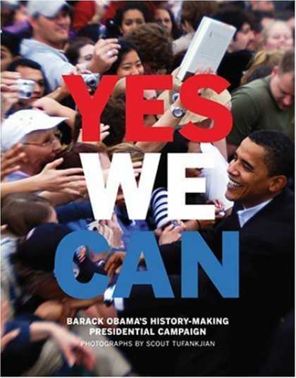 Bestsellers (2008) - Yes We Can: Barack Obama's History-Making Presidential Campaign by Scout Tufankj